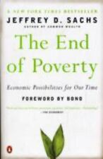 The End of Poverty: Economic Possibilities for Our Time by Jeffrey Sachs