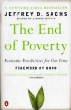 The End of Poverty: Economic Possibilities for Our Time Jeffrey Sachs Paperback