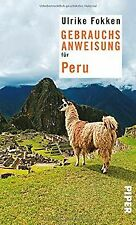 Gebrauchsanweisung für Peru von Fokken, Ulrike   Buch   Zustand sehr gut