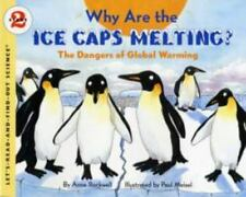 Why Are the Ice Caps Melting?: The Dangers of Global Warming (Paperback or Softb