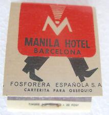 MANILA HOTEL BARCELONA Fiammiferi, matchbox, caja de cerillas VINTAGE