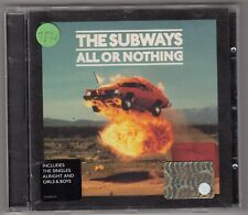 THE SUBWAYS - all or nothing CD