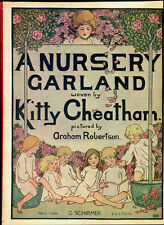 A NURSERY GARLAND by Kitty Cheatham - 1917 1st Edition - Graham Robertson ills.