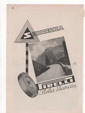 Pubblicità vintage PIRELLI STELLA BIANCA AUTO advert reklame werbung publicitèB9