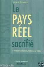 Le pays réel sacrifié tutelle de l'urbanisme au Québec par Gérard Beaudet (2000)