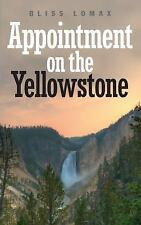 Appointment on the Yellowstone