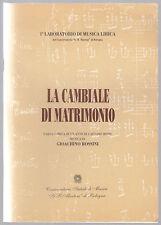 PROGRAMMA DI SALA-LA CAMBIALE DI MATRIMONIO ROSSINI CONSERVATORIO G.B. MARTINI