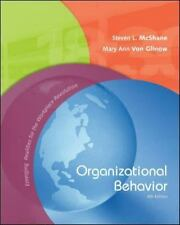 Organizational Behavior by Steven McShane (2008, Hardcover, Student Edition...