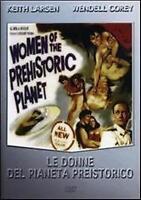 Le Donne del Pianeta Preistorico (1965) DVD Nuovo Sigillato Pierce