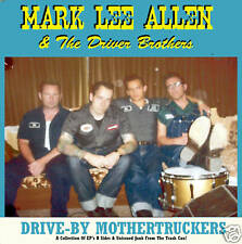 Rockabilly: MARK LEE ALLEN -Drive By Mothertruckers