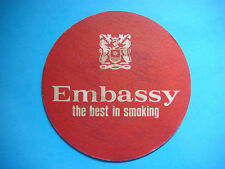 Vintage Beer Coaster ~ IMPERIAL TOBACCO EMBASSY Cigarettes ~ The Best in Smoking