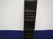 Dec.1874 to May 1875 HARPER'S NEW MONTHLY MAGAZINE #1,  vol. L . hardcover