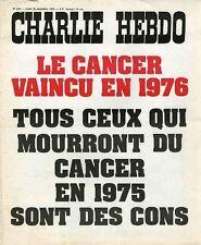 """CHARLIE HEBDO N°215 du 30/12/1974"" LE CANCER VAINCU EN 1976"