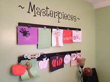 MASTERPIECES - Wall art decal - use to display all your little ones artwork - LG