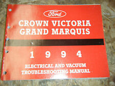 1994 FORD CROWN VICTORIA GRAND MARQUIS ELECTRICAL & VACUUM SERVICE MANUAL WIRING