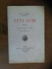 CLAUDEL Paul - Tête d'or. Drame. - 1920 - Ex. N° sur Hollande -