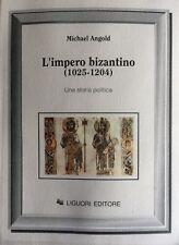 MICHAEL ANGOLD L'IMPERO BIZANTINO (1025-1204) UNA STORIA POLITICA LIGUORI 1992