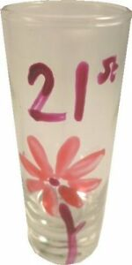 21st Birthday Gift Party Shot Drinking Glass: (Tall) Pink Flower