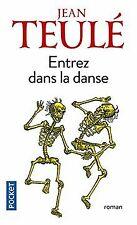Entrez dans la danse de TEULE, Jean | Livre | état bon