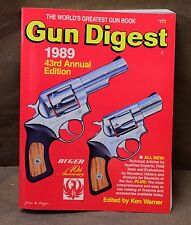 Gun Digest 1989 The Most Complete Book on Firearms Edited by Ken Warner