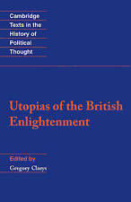 Utopias of the British Enlightenment (Cambridge Texts in the History-ExLibrary
