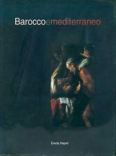 IOVINO Andrea, Barocco e mediterraneo, Catalogo, Electa, 1998