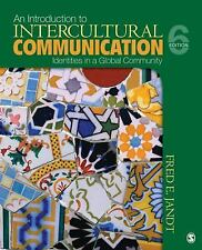 An Introduction to Intercultural Communication : Identities in a Global...