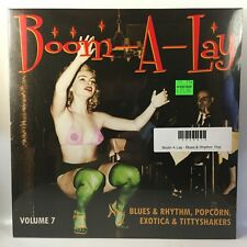 "Boom-A-Lay - Blues & Rhythm, Popcorn, Exotica & Tittyshakers Vol. 7 10"" NEW"