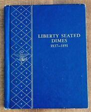 Whitman Bookshelf Album #9437  Liberty Seated Dimes 1837-1891 - VG - SEE PICS