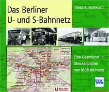 Fachbuch Das Berliner U- und S-Bahnnetz, Geschichte des Berliner Nahverkehrs NEU