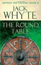 The Round Table: Legends of Camelot 9 (Arthur the Legend - Book II),Jack Whyte