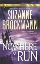 Nowhere to Run: Not Without RiskA Man to Die For (Harlequin-ExLibrary
