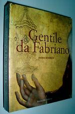 Gentile da Fabriano : viaggio nella pittura italiana alla fine del gotico