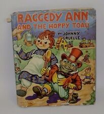 1943 Raggedy Ann And The Hoppy Toad By Johnny Gruelle With Dj