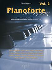 Alice Mazzei - PIANOFORTE STEP BY STEP Vol. 2
