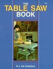 The Table Saw Book - Good - De Christoforo,R.J. - Paperback