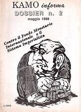 Kamo informa - Controcultura-Dissidenze-Contestazione ( rif. 21828 )