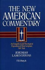 Jeremiah, Lamentations: An Exegetical and Theological Exposition of Holy Scriptu