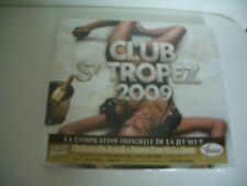 CLUB ST TROPEZ 2009 - 2 CD NEUF MIXED BY DJ JACK.E ET DJETTE BENJI DE LA HOUSE.