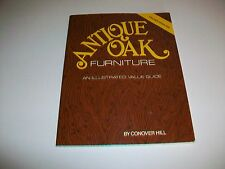 Antique Oak Furniture An Illustrated Value Guide pb Conover Hill