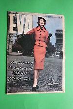 Magazine Rivista EVA N.40/1950 MODA FASHION EPOCA ELEGANZA DIRETTA DA SONIA