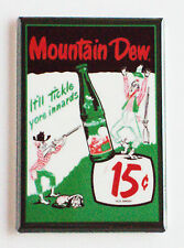 "Mountain Dew ""Tickle Your Innards"" FRIDGE MAGNET soda sign poster"