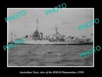OLD 6 X 4 HISTORIC PHOTO OF AUSTRALIAN NAVY SHIP HMAS DIAMANTINA c1950