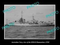 OLD 6 X 4 HISTORIC PHOTO OF AUSTRALIAN NAVY SHIP HMAS DIAMANTINA c1950