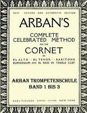USED (LN) Arban's complete celebrated method: Teil 1 - 3 (German Edition)
