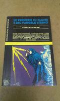 Osvaldo Filipponi - LE PROFEZIE DI DANTE E DEL VANGELO ETERNO - 1983 - 1° Ed.MEB