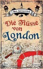 Die Flüsse von London: Roman von Aaronovitch, Ben | Buch | Zustand gut