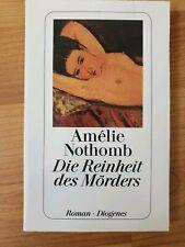 Amelie Nothomb: Die Reinheit des Mörders