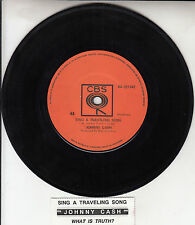 "JOHNNY CASH Sing A Traveling Song & What Is Truth? 7"" 45 record + juke box strip"