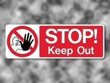 STOP! Keep Out Warning Sticker/Fridge Magnet - Diet Aid / Health & Safety Sign